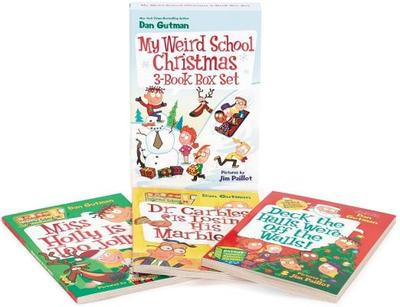 My Weird School Christmas Set: Miss Holly Is Too Jolly!, Dr. Carbles Is Losing His Marbles!, Deck the Halls, We're Off the Walls! - Gutman, Dan