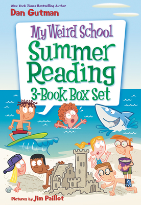 My Weird School Summer Reading 3-Book Box Set: Bummer in the Summer!, Mr. Sunny Is Funny!, and Miss Blake Is a Flake! - Gutman, Dan