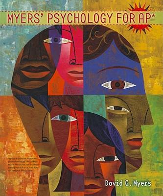 Myers' Psychology for Ap* - Myers, David G, Professor, PhD
