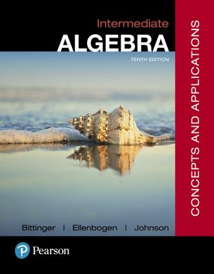 Mymathlab with Pearson Etext -- Standalone Access Card -- For Intermediate Algebra: Concepts and Applications - Bittinger, Marvin L, and Ellenbogen, David J, and Johnson, Barbara L