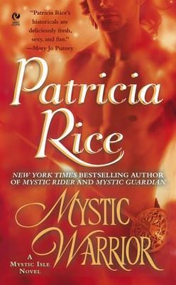 Mystic Warrior - Rice, Patricia