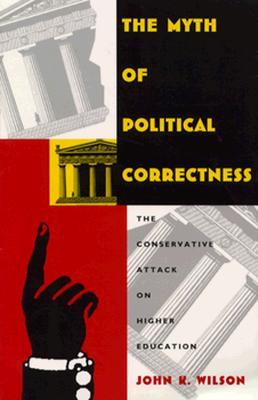 Myth of Pol Correctness-PB - Wilson, John K