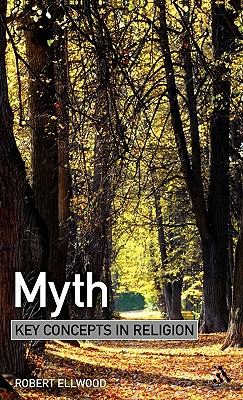 Myth - Ellwood, Robert