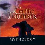 Mythology - Celtic Thunder