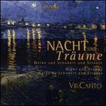 Nacht und Träume: Werke von Schubert und Strauss