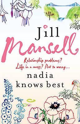 Nadia Knows Best - Mansell, Jill