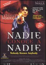 Nadie Conoce a Nadie
