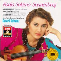 Nadja Salerno-Sonnenberg Plays Mendelssohn, Saint-Saens and Massenet - Nadja Salerno-Sonnenberg (violin); New York Chamber Symphony; Gerard Schwarz (conductor)