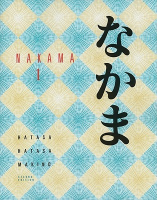 Nakama 1 introductory japanese communication culture context nakama 1 introductory japanese communication culture context hatasa yukiko abe fandeluxe Gallery
