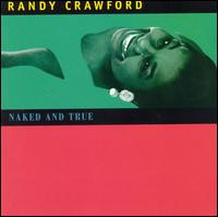 Naked and True - Randy Crawford