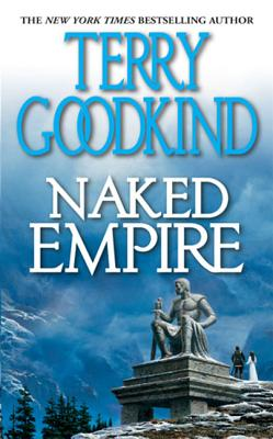 Naked Empire - Goodkind, Terry