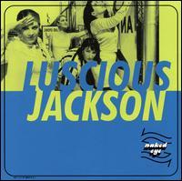 Naked Eye [Capitol] - Luscious Jackson