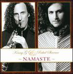 Namaste - Kenny G/Rahul Sharma
