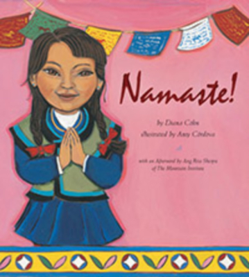 Namaste! - Cohn, Diana, and Sherpa, Ang Rita (Afterword by)