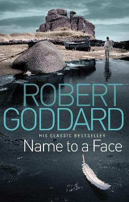 Name To A Face - Goddard, Robert