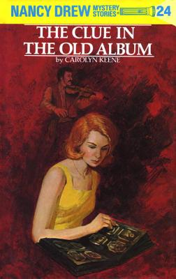 Nancy Drew 24: the Clue in the Old Album - Keene, Carolyn