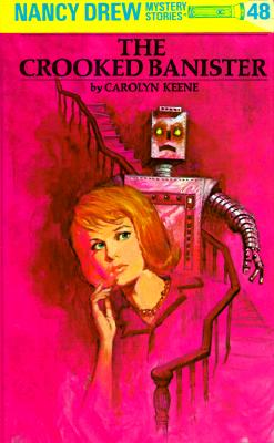 Nancy Drew 48: The Crooked Banister - Keene, Carolyn, and Dolwick, Bill (Illustrator)