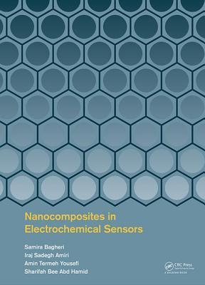 Nanocomposites in Electrochemical Sensors - Bagheri, Samira