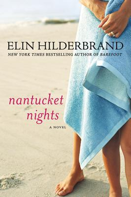 Nantucket Nights - Hilderbrand, Elin