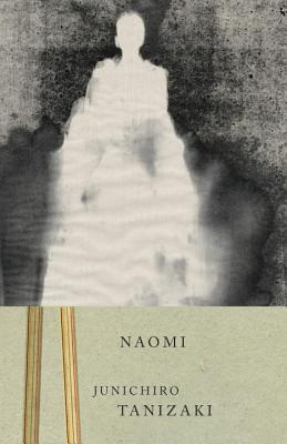 Naomi - Tanizaki, Jun'ichiro