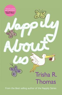 Nappily about Us - Thomas, Trisha R