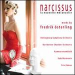 Narcissus: Works by Fredrik Osterling