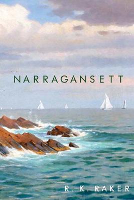 Narragansett - Raker, R K