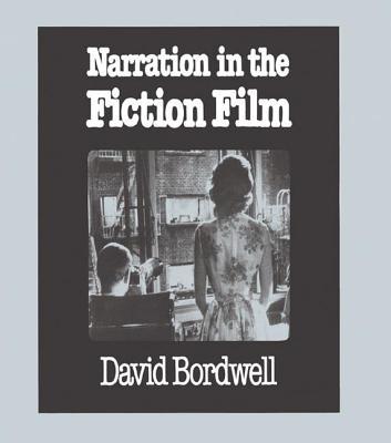 Narration in the Fiction Film - Bordwell, David, Professor