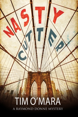 Nasty Cutter: A Mystery Set in New York - O'Mara, Tim