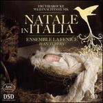 Natale in Italia: Frühbarocke Weihnachtsmusik