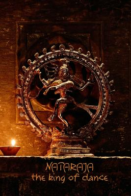 Nataraja the King of Dance: 108-Page Writing Diary with the Dancing Form of Shiva Nataraj (6 X 9 Inches / Black) - Mindful Word, The