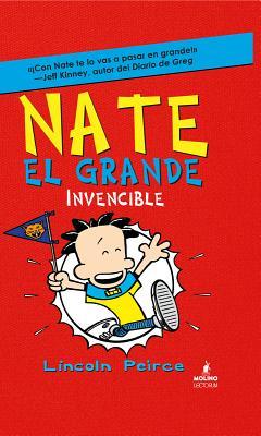 Nate el Grande Invencible - Peirce, Lincoln