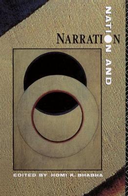 Nation and Narration - Bhabha, Homi K. (Editor)