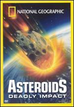 National Geographic: Asteroids Deadly Impact
