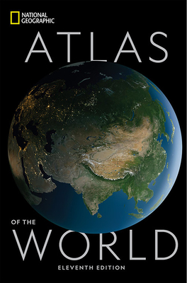 National Geographic Atlas of the World Eleventh Edition - Geographic, National, and Tait, Alex