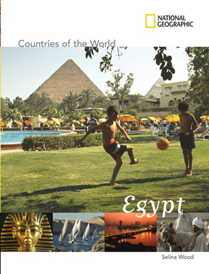 National Geographic Countries of the World: Egypt - Wood, Selina