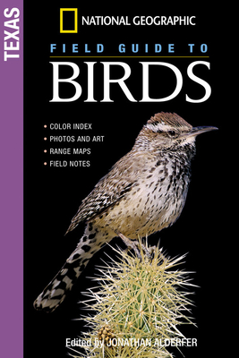 """National Geographic"" Field Guide to Birds: Texas - Alderfer, Jonathan K. (Editor)"