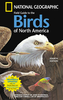 National Geographic Field Guide to the Birds: North America - National Geographic Society
