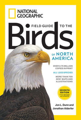 National Geographic Field Guide to the Birds of North America, 7th Edition - Alderfer, Jonathan, and Dunn, Jon L