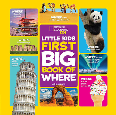 National Geographic Little Kids First Big Book of Where - Esbaum, Jill