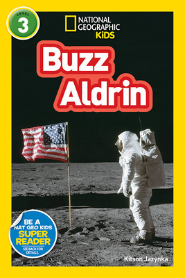 National Geographic Readers: Buzz Aldrin (L3) - Jazynka, Kitson