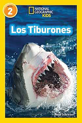 National Geographic Readers: Los Tiburones (Sharks) - Schreiber, Anne