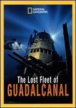 National Geographic: The Lost Fleet of Guadalcanal