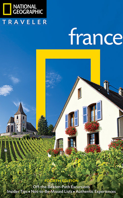 National Geographic Traveler: France, 4th Edition - Bailey, Rosemary
