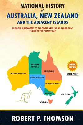 National History of Australia, New Zealand and the Adjacent Islands - Thomson, Robert P