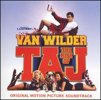 National Lampoon's Van Wilder: The Rise of Taj - Original Soundtrack