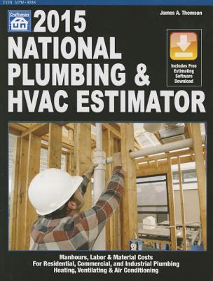 National Plumbing & HVAC Estimator 2015 - Thomson, James A