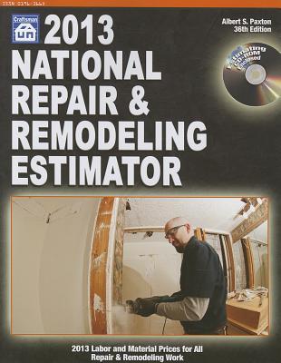 National Repair & Remodeling Estimator 2013 - Paxton, Albert S