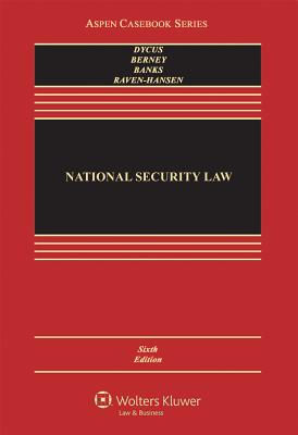 National Security Law - Dycus, Stephen