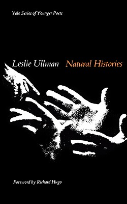 Natural Histories - Ullman, Leslie